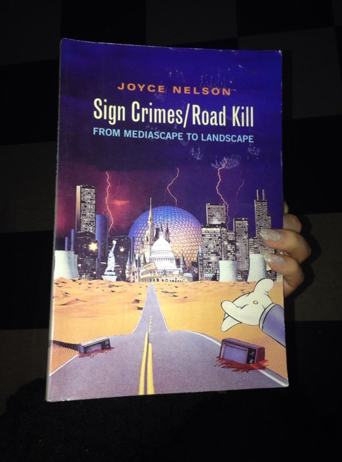 Sign Crimes/Road Kill